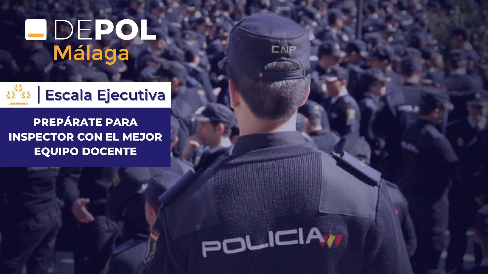 DEPOL Málaga amplía su oferta formativa y ofrece preparación para la Escala Ejecutiva